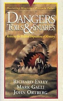 Dangers Toils & Snares
