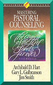 Mastering Pastoral Counseling