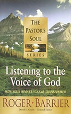 The Pastor's Soul Volume 4: Listening to the Voice of God
