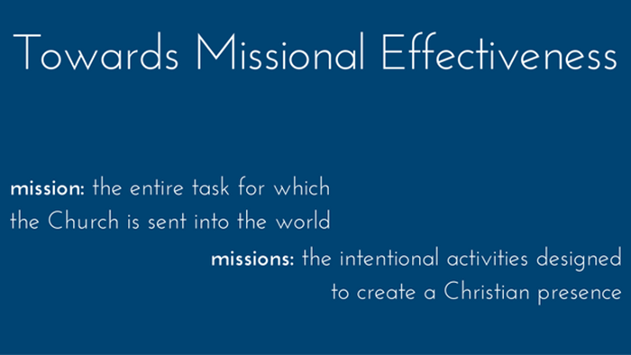 Towards Missional Effectiveness: The Message of God's Mission (Part 2)