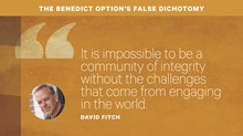 The Benedict Option's False Dichotomy