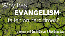 Why Has Evangelism Fallen On Hard Times?