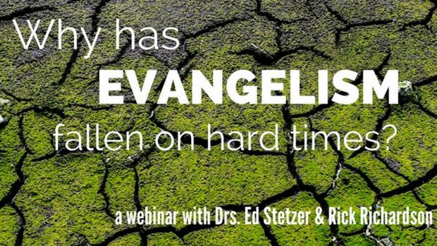 Why Has Evangelism Fallen On Hard Times?