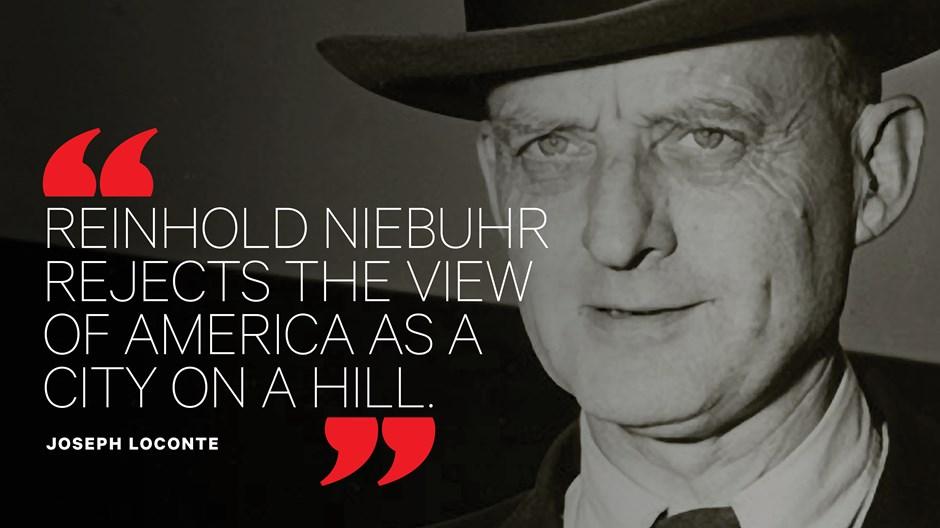Why Reinhold Niebuhr Still Haunts American Politics
