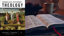 One-on-One with Daniel Treier on the Updated Evangelical Dictionary of Theology