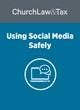 Using Social Media Safely
