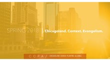 Chicagoland Church Planting Alliance Spring 2018 | Chicagoland. Context. Evangelism.