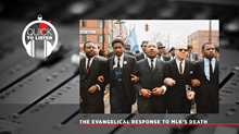 What Changed for Evangelicals When MLK Was Killed