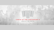 Christ at the Checkpoint in the Age of Trump