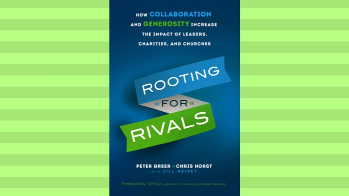 One-on-One with Peter Greer and Chris Horst on 'Rooting for Rivals'