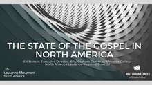 State of the Gospel in North America