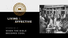 How the Jesus People Made the Bible Cool