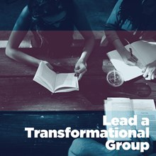 Lead a Transformational Group