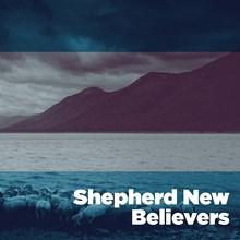 Shepherd New Believers