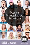 Psalms: Managing Our Emotions