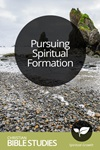 Pursuing Spiritual Formation