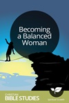 Becoming a Balanced Woman