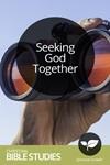 Seeking God Together
