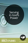 Serving in God's Power