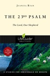 The 23rd Psalm: The Lord, Our Shepherd