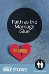 Faith as the Marriage Glue