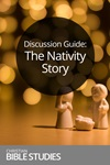Discussion Guide: The Nativity Story