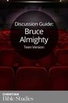 Bruce Almighty--Teen Version
