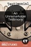 An Unremarkable Testimony