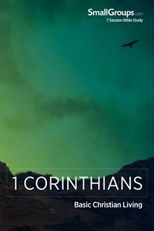 1 Corinthians: Basic Christian Living