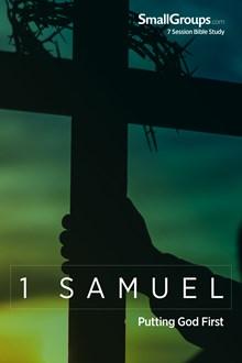 1 Samuel: Putting God First