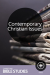 Contemporary Christian Issues