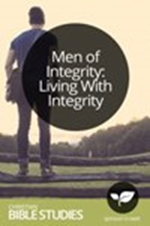 Men of Integrity: Living with Integrity