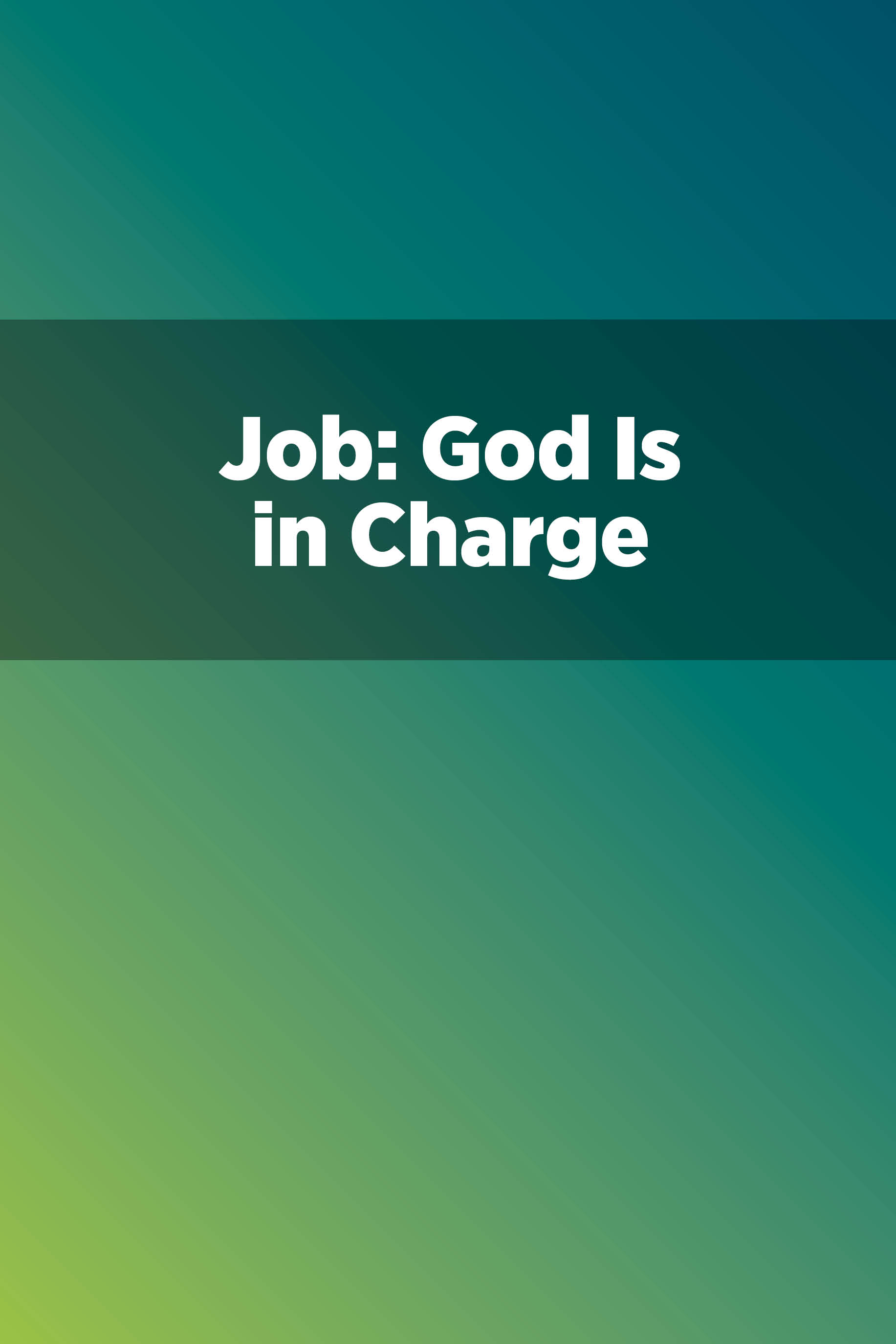 Job: God Is in Charge