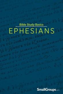Bible Study Basics: Ephesians