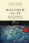 Matthew 16-28: The Sacrifice of the King