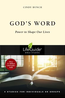 God's Word: Power to Shape Our Lives