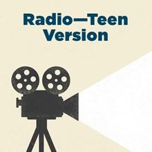 Radio—Teen Version
