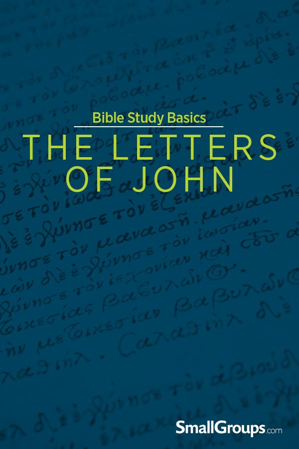 Bible Study Basics: The Letters of John