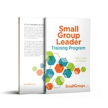 Small-Group Leader Training Program: Participant's Workbook