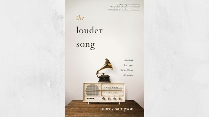 20 Truths from 'The Louder Song' by Aubrey Sampson