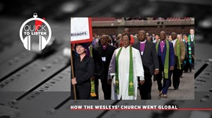 Methodism's Global Reach Has Changed the Denomination
