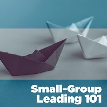 Small-Group Leading 101