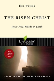 The Risen Christ: Jesus' Final Words on Earth