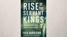 One-on-One with Ken Harrison on 'Rise of the Servant Kings' and Promise Keepers
