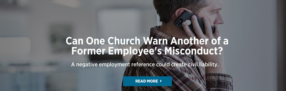 Can One Church Warn Another of a Former Employee's Misconduct?