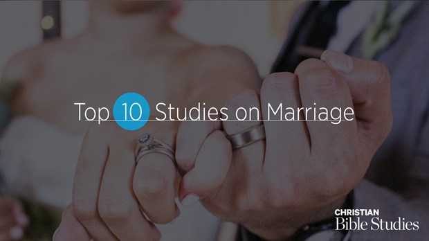 Top 10 Bible Studies on Marriage for Fall 2019