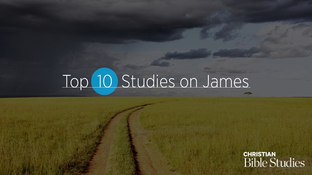 Top 10 Bible Studies from James for Fall 2019