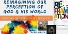 Reimagining Our Perception of God & His World