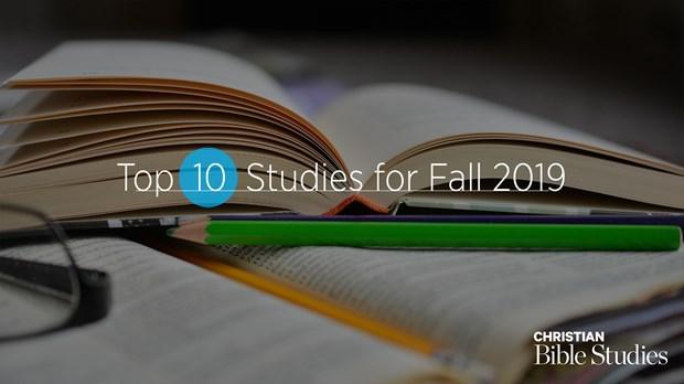 Top 10 Bible Studies for Fall 2019
