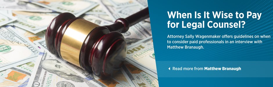 When Is It Wise to Pay for Legal Counsel?